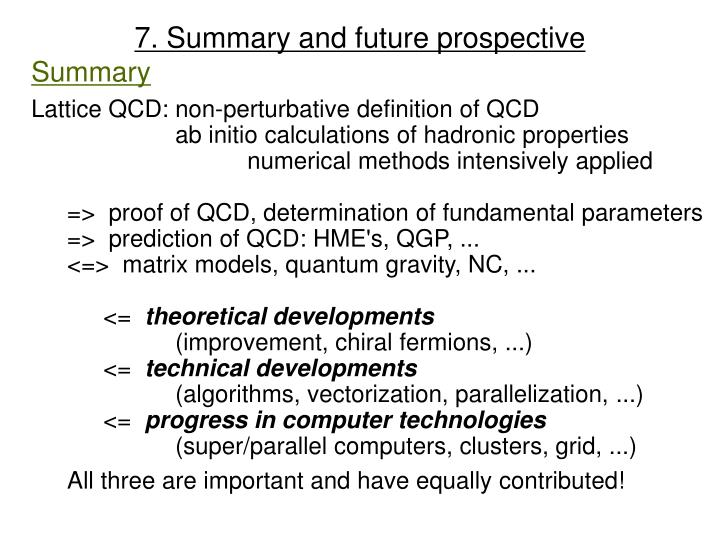 7. Summary and future prospective