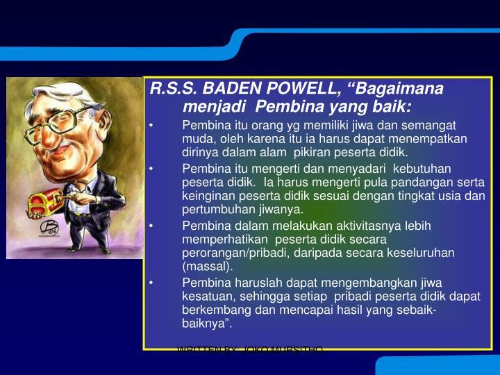 """R.S.S. BADEN POWELL, """"Bagaimana menjadi  Pembina yang baik:"""