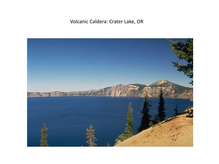 Volcanic Caldera: Crater Lake, OR