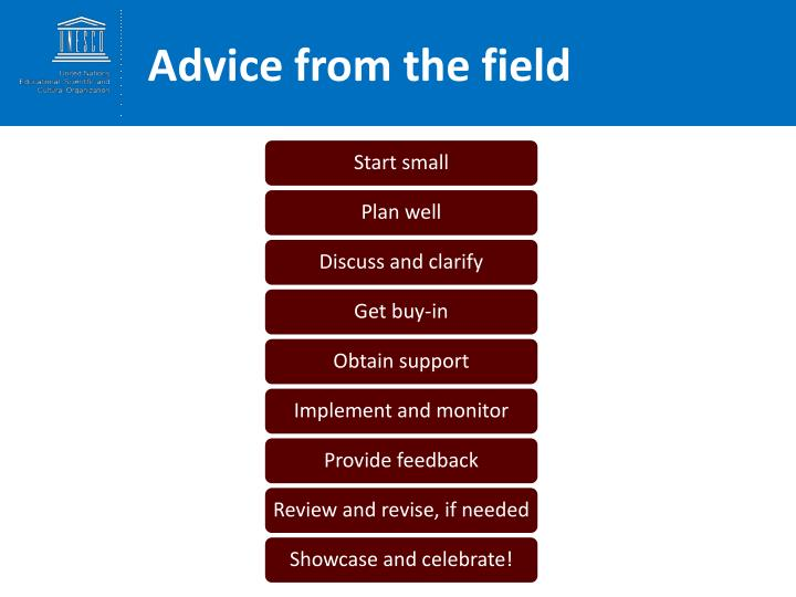 Advice from the field