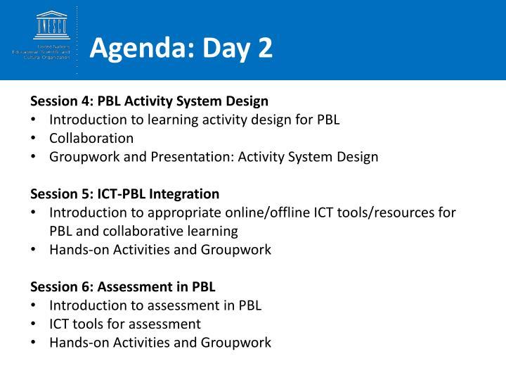 Agenda: Day 2