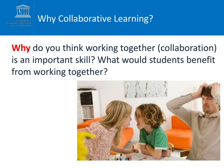 Why Collaborative Learning?