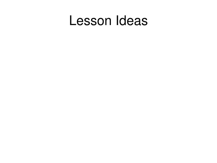 Lesson Ideas