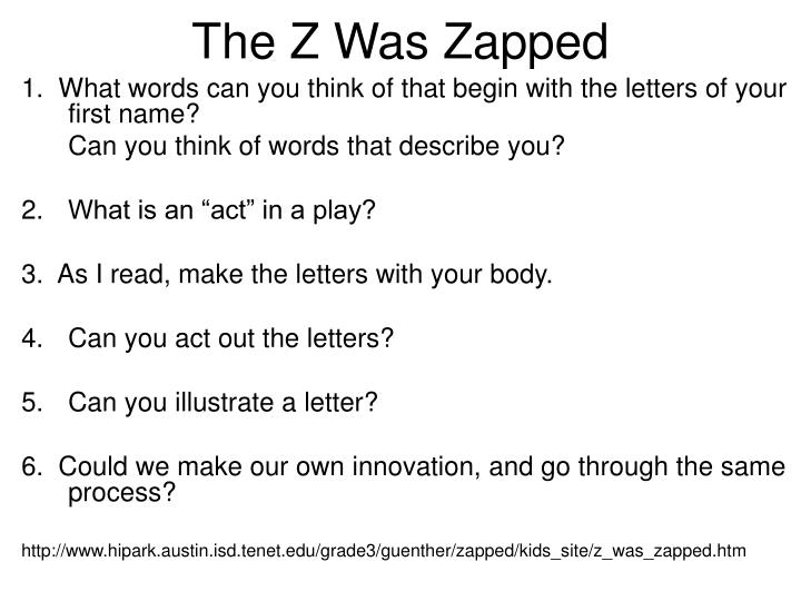 The Z Was Zapped