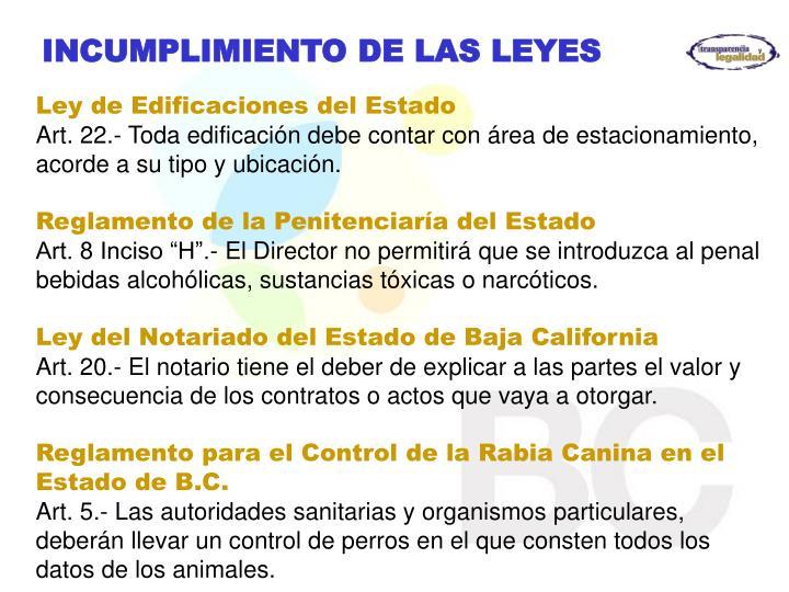 INCUMPLIMIENTO DE LAS LEYES