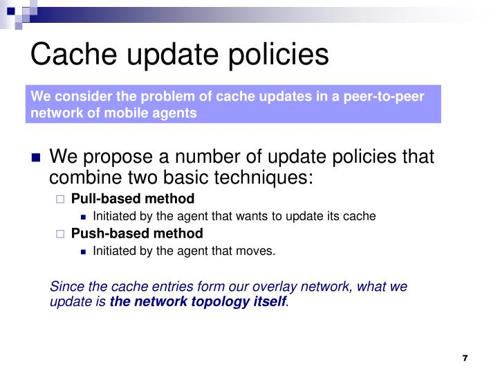 Cache update policies