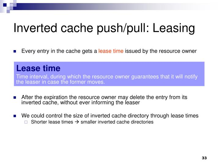 Inverted cache push/pull: Leasing