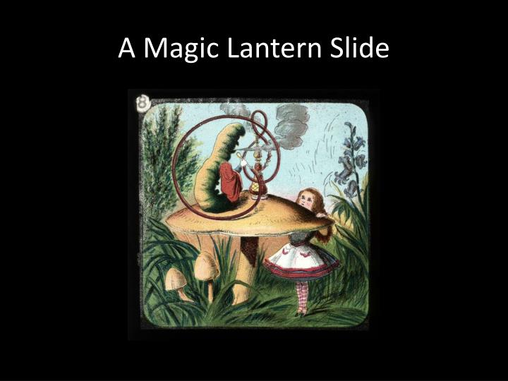 A Magic Lantern Slide