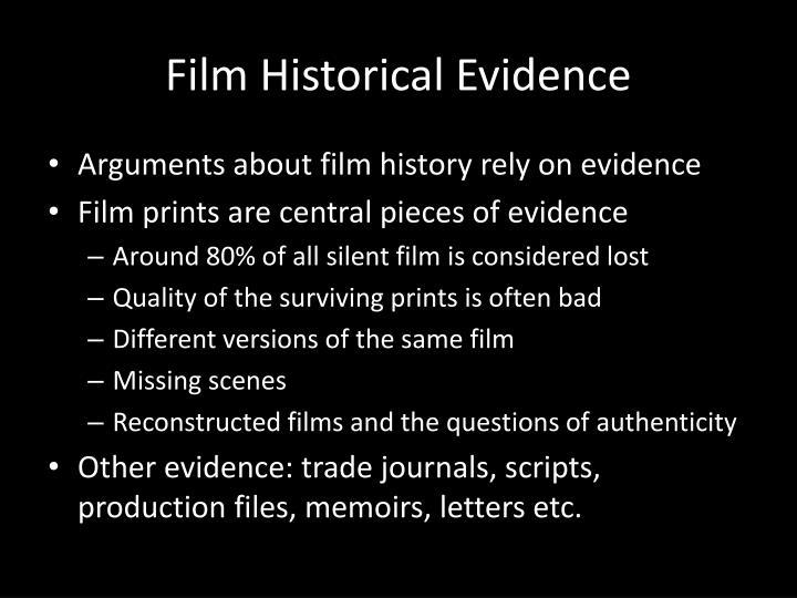 Film Historical Evidence