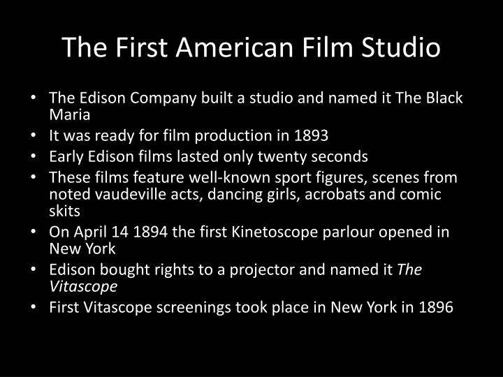 The First American Film Studio