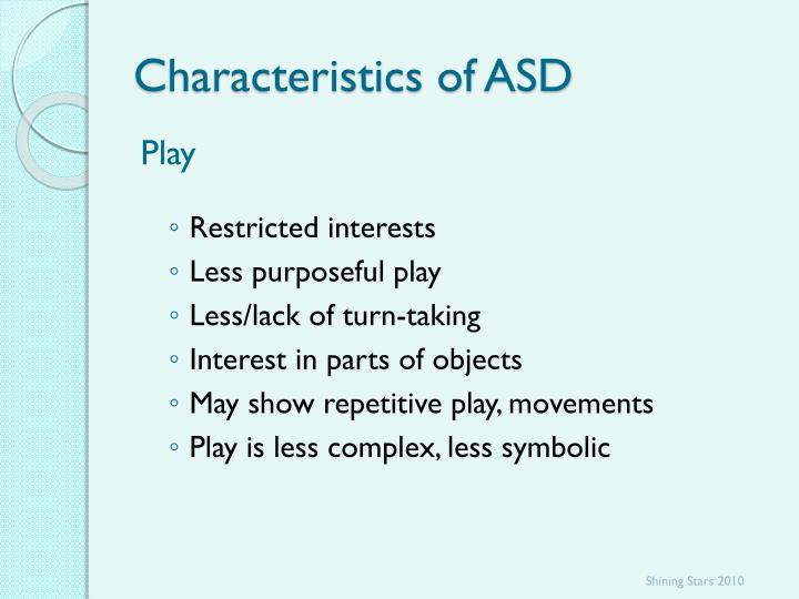 Characteristics of ASD