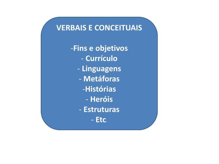VERBAIS E CONCEITUAIS