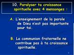 10 paralyser ta croissance spirituelle avec 4 mensonges