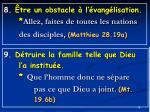8 tre un obstacle l vang lisation allez faites de toutes les nations des disciples matthieu 28 19a