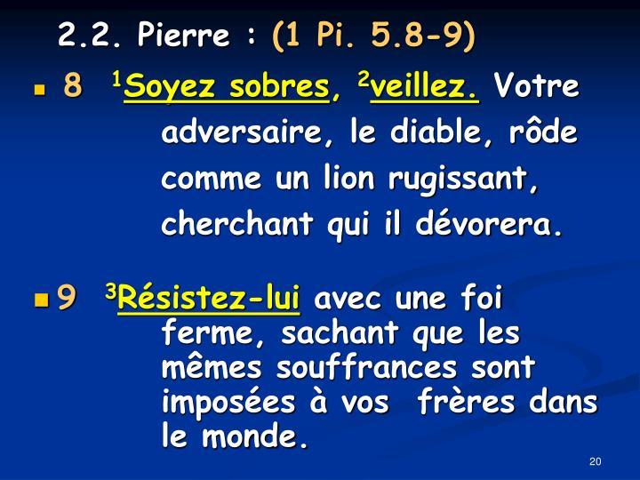 2.2. Pierre :