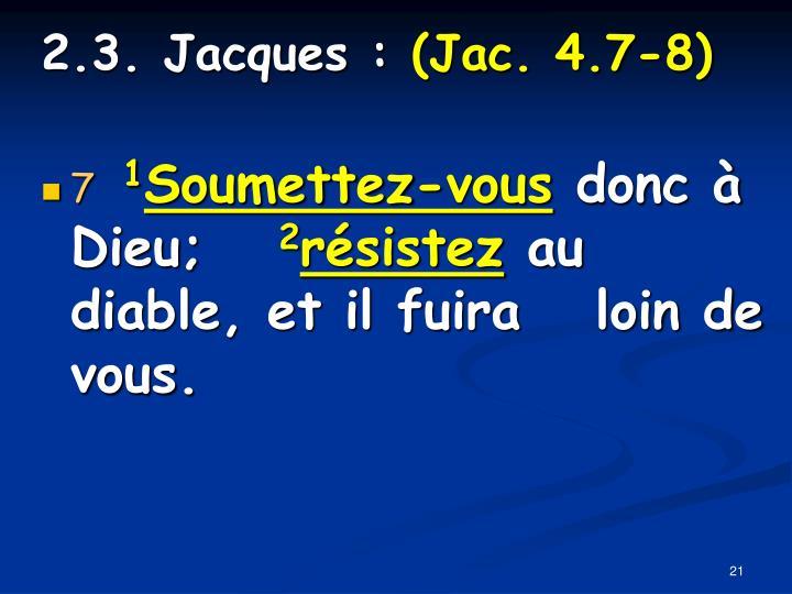 2.3. Jacques :