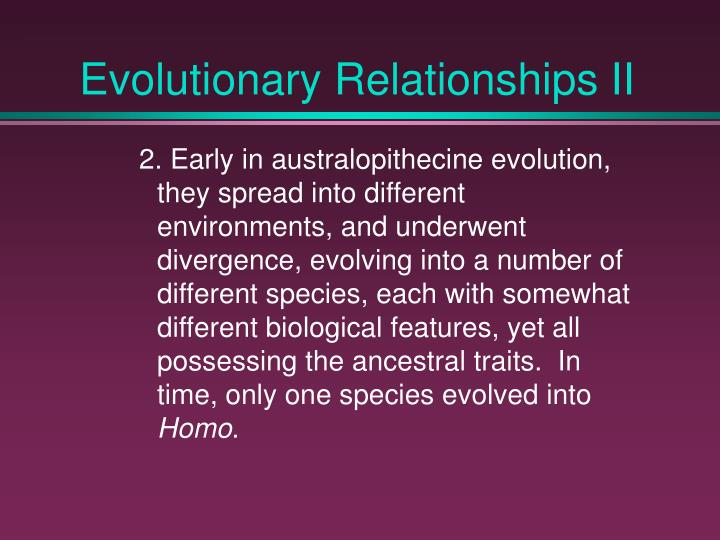 Evolutionary Relationships II
