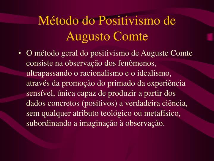 Método do Positivismo de Augusto Comte
