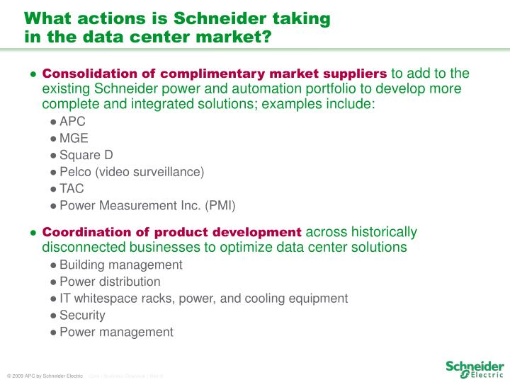 What actions is Schneider taking