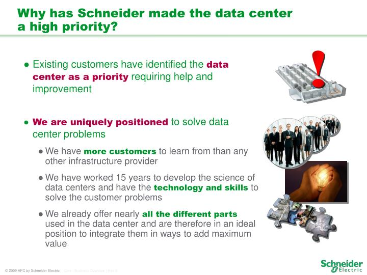 Why has Schneider made the data center
