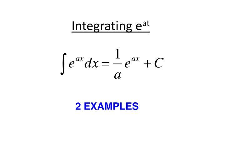 Integrating e