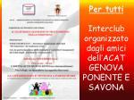 per tutti interclub organizzato dagli amici dell acat genova ponente e savona
