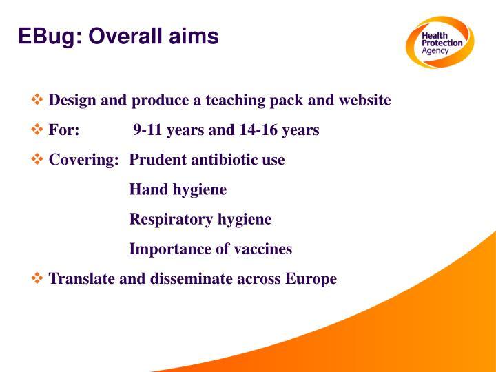 EBug: Overall aims
