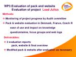 wp3 evaluation of pack and website evaluation of project lead julius