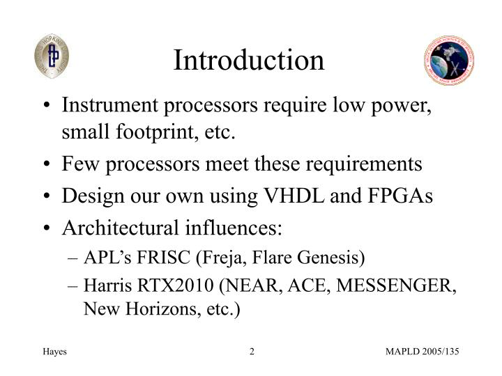 Instrument processors require low power, small footprint, etc.