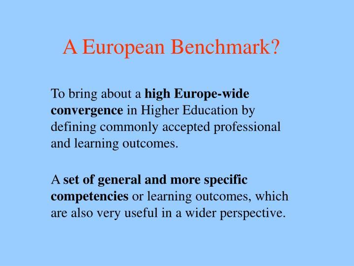 A European Benchmark?