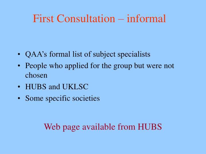 First Consultation – informal