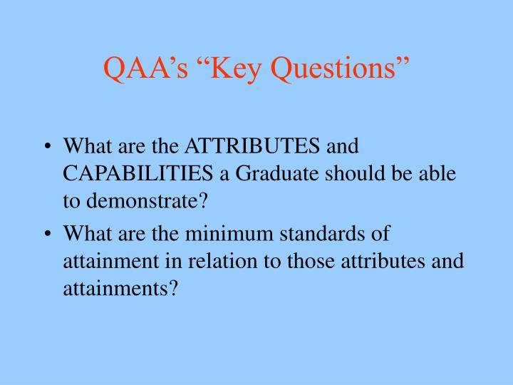 """QAA's """"Key Questions"""""""