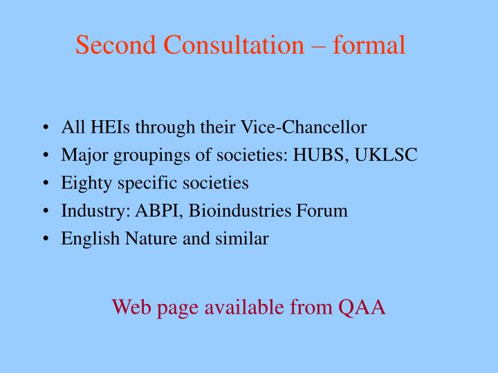 Second Consultation – formal