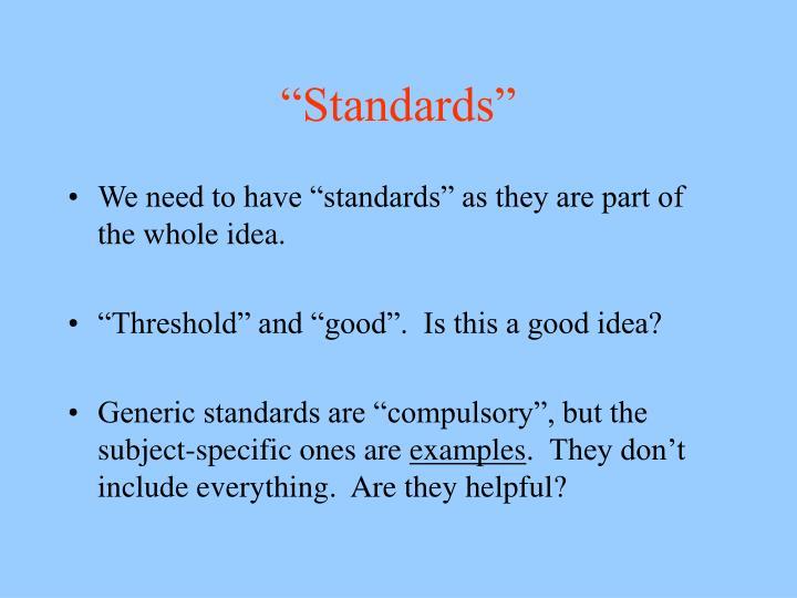 """Standards"""