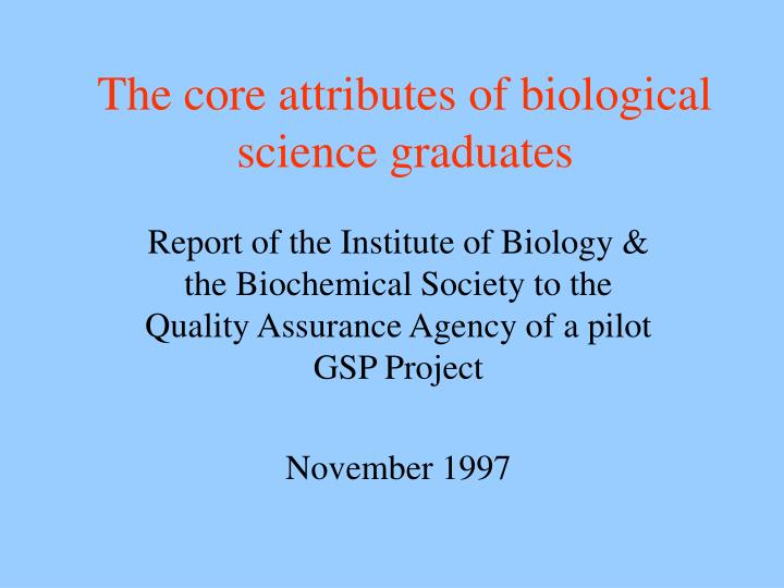 The core attributes of biological science graduates