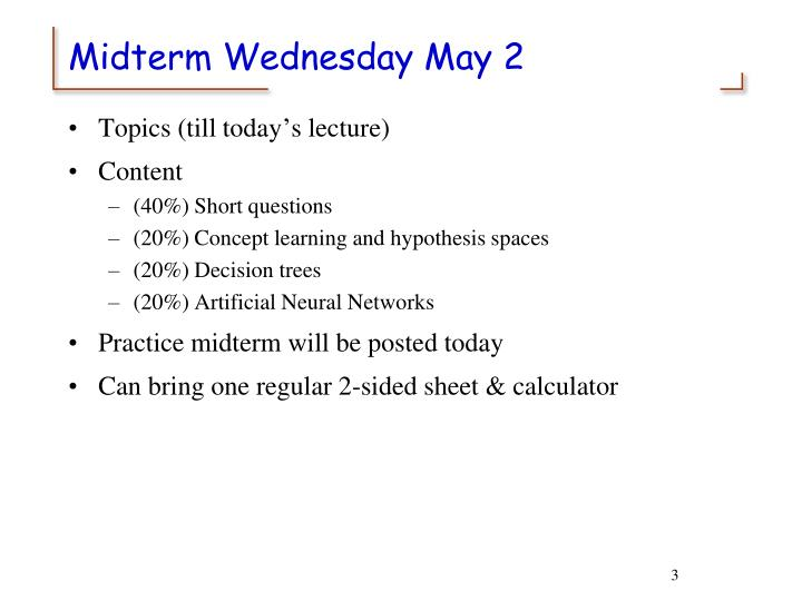 Midterm wednesday may 2