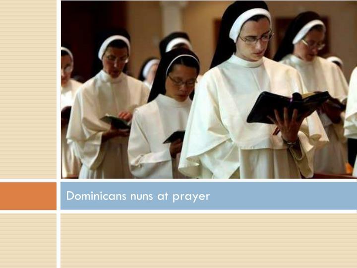 Dominicans nuns at prayer