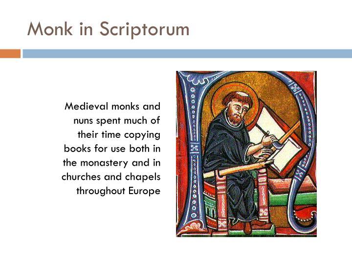 Monk in Scriptorum