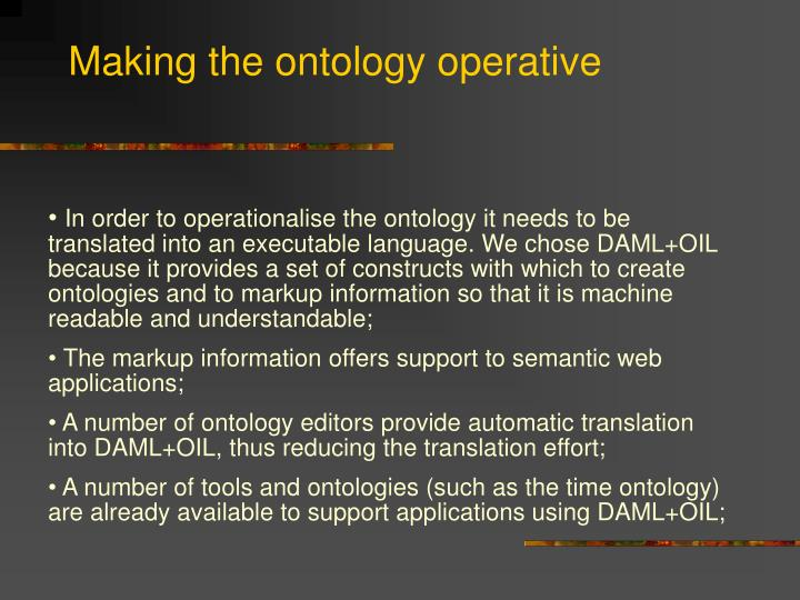 Making the ontology operative