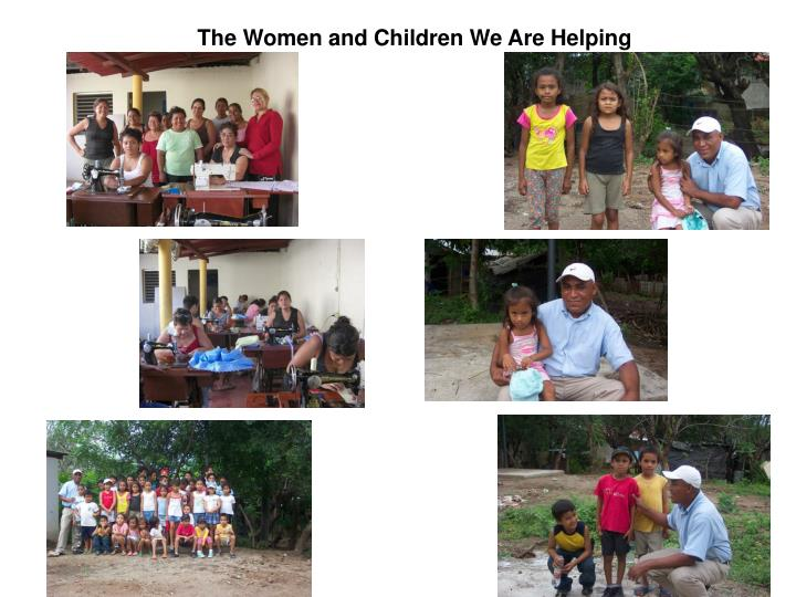 The Women and Children We Are Helping