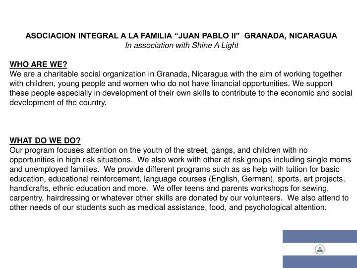 """ASOCIACION INTEGRAL A LA FAMILIA """"JUAN PABLO II""""  GRANADA, NICARAGUA"""