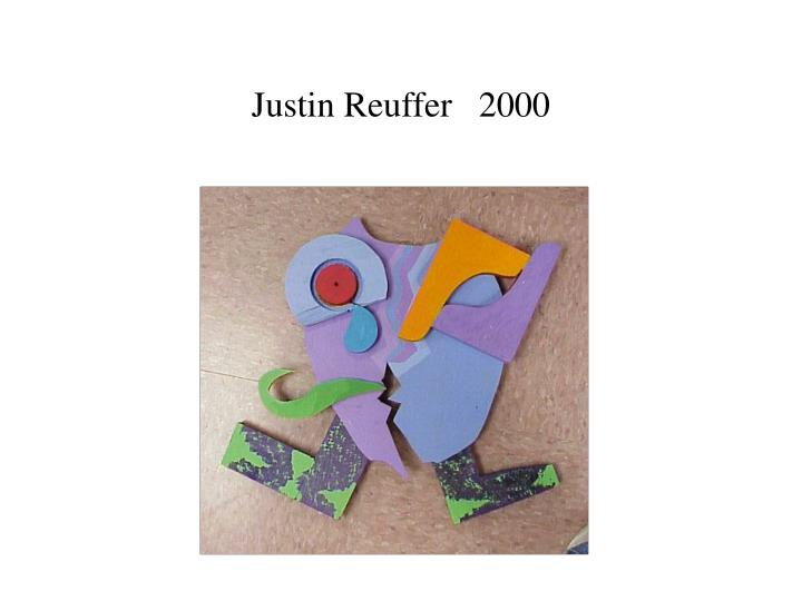Justin Reuffer   2000