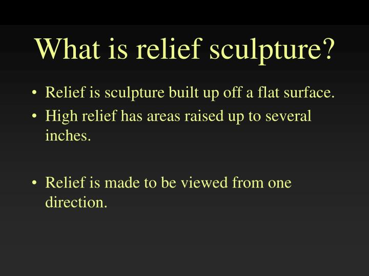 What is relief sculpture