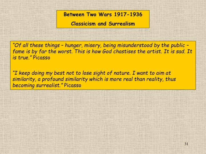 Between Two Wars 1917-1936, Classicism and Surrealism