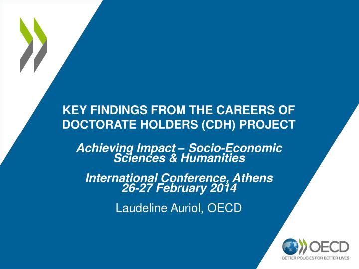 Key findings from the careers of doctorate holders cdh project