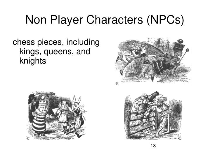 Non Player Characters (NPCs)