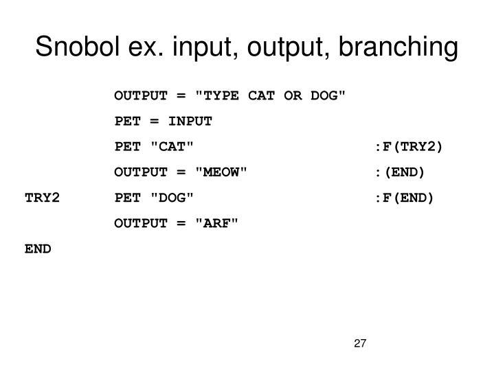 Snobol ex. input, output, branching