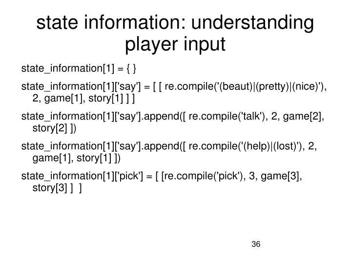 state information: understanding player input