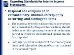 reporting standards for interim income statements7