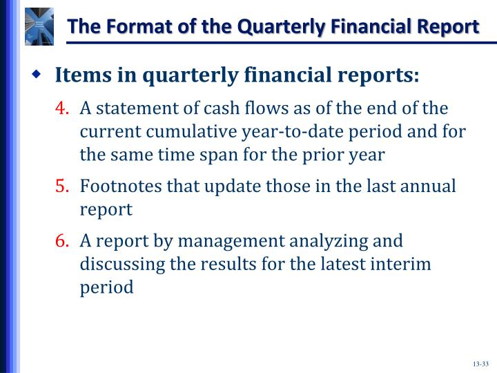 The Format of the Quarterly Financial Report